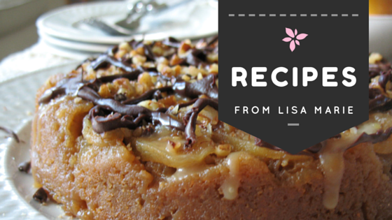 Recipes from Lisa Marie