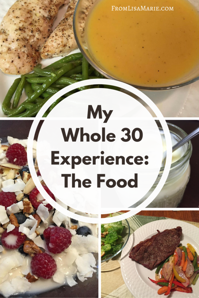 Whole 30 Experience - The Food
